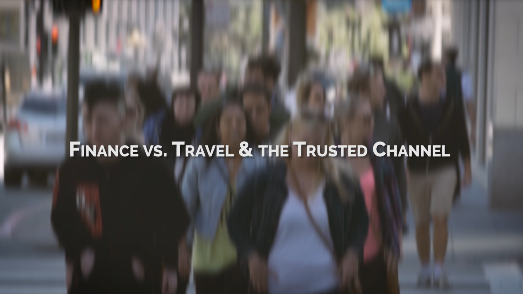 Trusted Customer Channel of Choice for Finance & Travel Industries