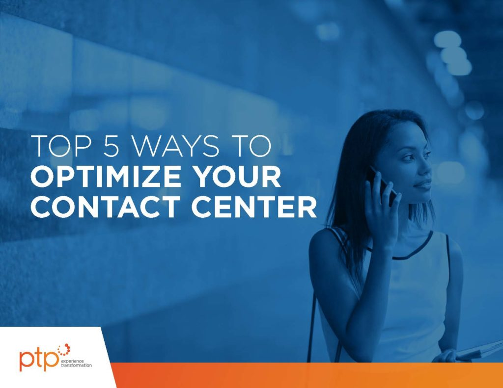 PTP-The Top 5 Ways to Optimize Your Contact Center