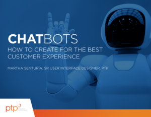 Chatbots: How to Create for the Best Customer Experience